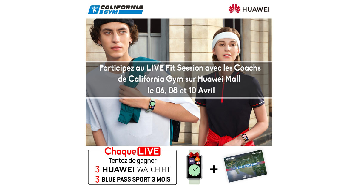 Huawei Et California gym : Le co-Branding entre la technologie et le fitness